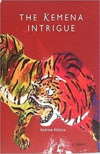 The Kemena Intrigue by Andrew Kintyre