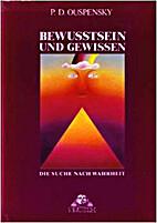 Bewusstsein und Gewissen by P. D. Ouspensky