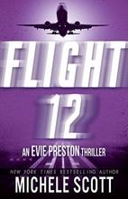 Flight 12: An Evie Preston Thriller (Flight…