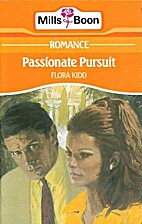 Passionate Pursuit by Flora Kidd