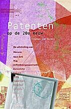 Patenten op de 20e eeuw by Stephen Van…