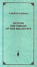 Beyond the Theory of the Relativity by…