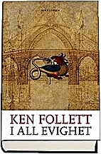 I all evighet by Ken Follett
