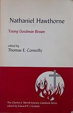 Nathaniel Hawthorne: Young Goodman Brown by…