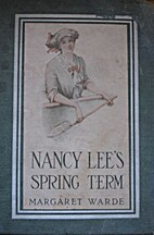 Nancy Lee's Spring Term by Margaret Warde