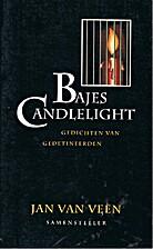 Bajes Candlelight : gedichten van…