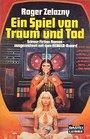 Ein Spiel von Traum und Tod. ( Science Fiction Roman). -