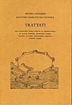 Trattati : con l'aggiunta degli scritti di…