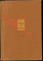 I take it back by Margaret Fishback
