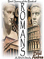 Brief Survey of the Book of Romans: A Short…