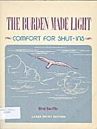 The burden made light by Alfred Doerffler