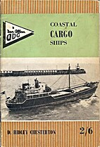 Coastal Cargo Ships by D. Ridley Chesterton
