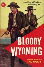 Bloody Wyoming by Archie Joscelyn