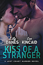 Kiss of a Stranger by Lily Danes