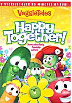 Happy Together by VeggieTales