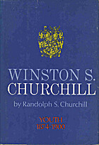 Winston S. Churchill: Youth 1874-1900 by…