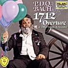 P.D.Q. Bach : 1712 Overture & Other Musical…