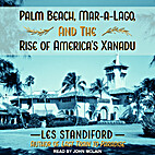 Palm Beach, Mar-a-Lago, and the Rise of…