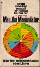 Man the Manipulator by Everett L. Shostrom