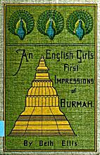 An English Girl's First Impression of Burmah…