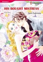His Bought Mistress [Manga] by Sami Fujimoto