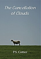 The Cancellation of clouds by P. S. Cottier
