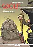 Wolf, 10: Jotunheim by Steven Dupre