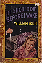 If I Should Die Before I Wake by William…
