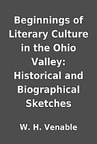 Beginnings of Literary Culture in the Ohio…