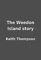 The Weedon Island story by Keith Thompson