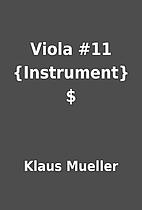Viola #11 {Instrument} $ by Klaus Mueller