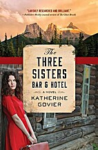 The Three Sisters Bar and Hotel by Katherine…