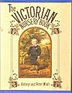 The Victorian Nursery Book by Peter Miall