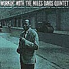 Workin' with the Miles Davis Quintet by…