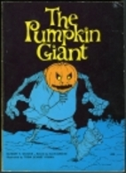 The Pumpkin Giant by Mary E. Wilkins