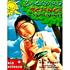 Backyard Science Experiments by Q. L. Pearce