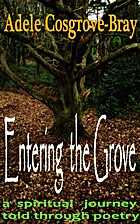 Entering the Grove by Adele Cosgrove-Bray