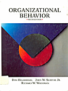 Organization Behavior, Sixth E Dition by Don…