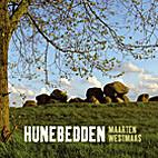 Hunebedden by Maarten Westmaas