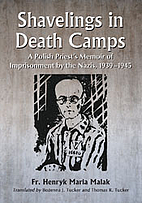 Shavelings in Death Camps: A Polish Priest's…
