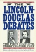 The Lincoln-Douglas Debates by Abraham…