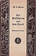 Die Entführung aus dem Serail by Johann…