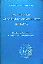 Making an apostolic community of love; the…