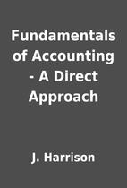 Fundamentals of Accounting - A Direct…