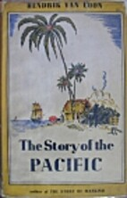 The Story of the Pacific by Hendrik Willem…