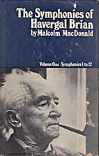 The symphonies of Havergal Brian by Malcolm…