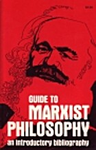Guide to Marxist Philosophy: An Introductory…