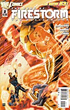 The Fury of Firestorm: The Nuclear Men…