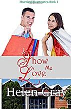 Show Me Love (A Christian contemporary…