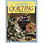 Creative Quilting by Judy Poulos